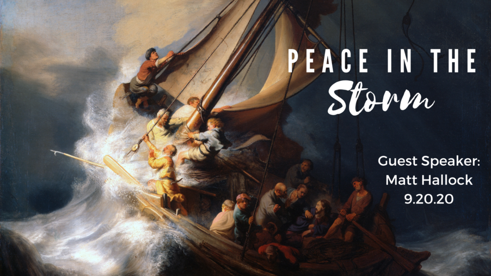 Peace in the Storm: September 20, 2020