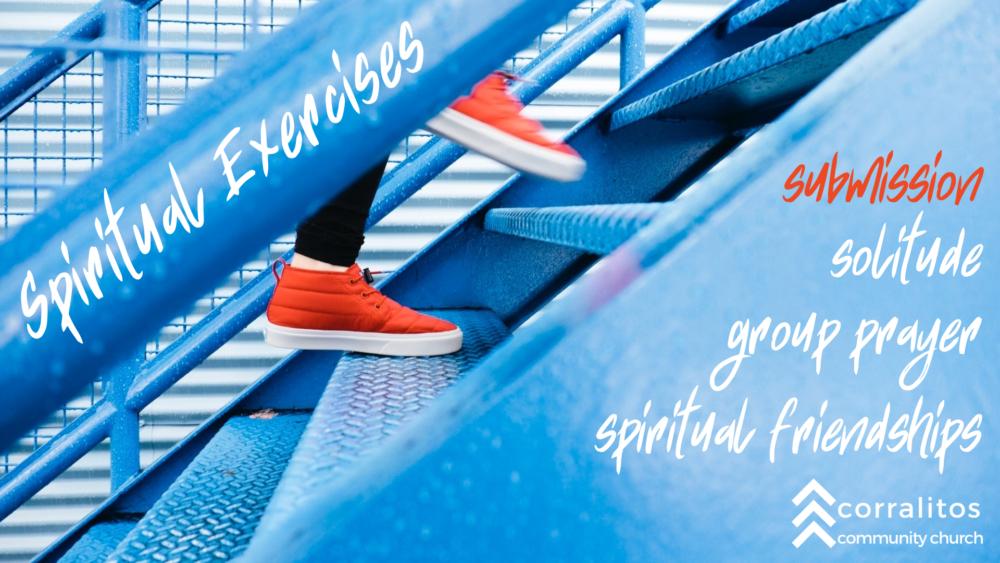 Spiritual Exercises: Submission: October 25, 2020
