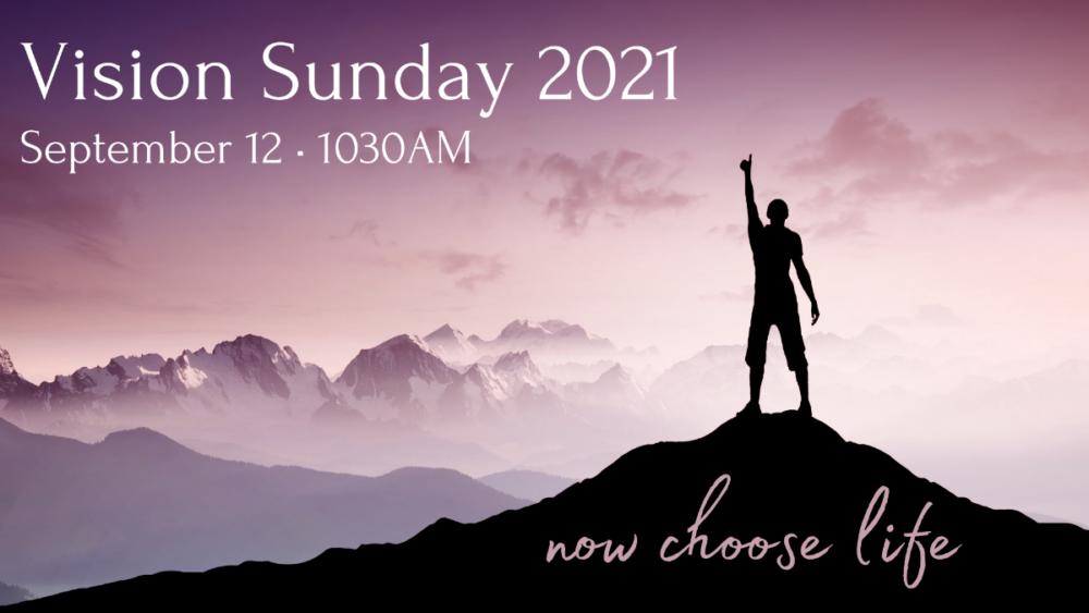 Vision Sunday: September 12, 2021